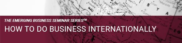 How to do business internationally